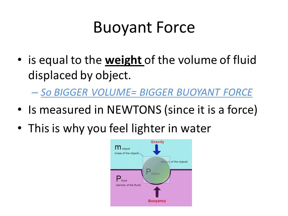 buoyancy and object Density and buoyancy physics 211 lab this is the same idea as displaced fluid, except that when you put an object in a fluid you don't have to dig a hole, the fluid will move aside so the object will fit, but we are.