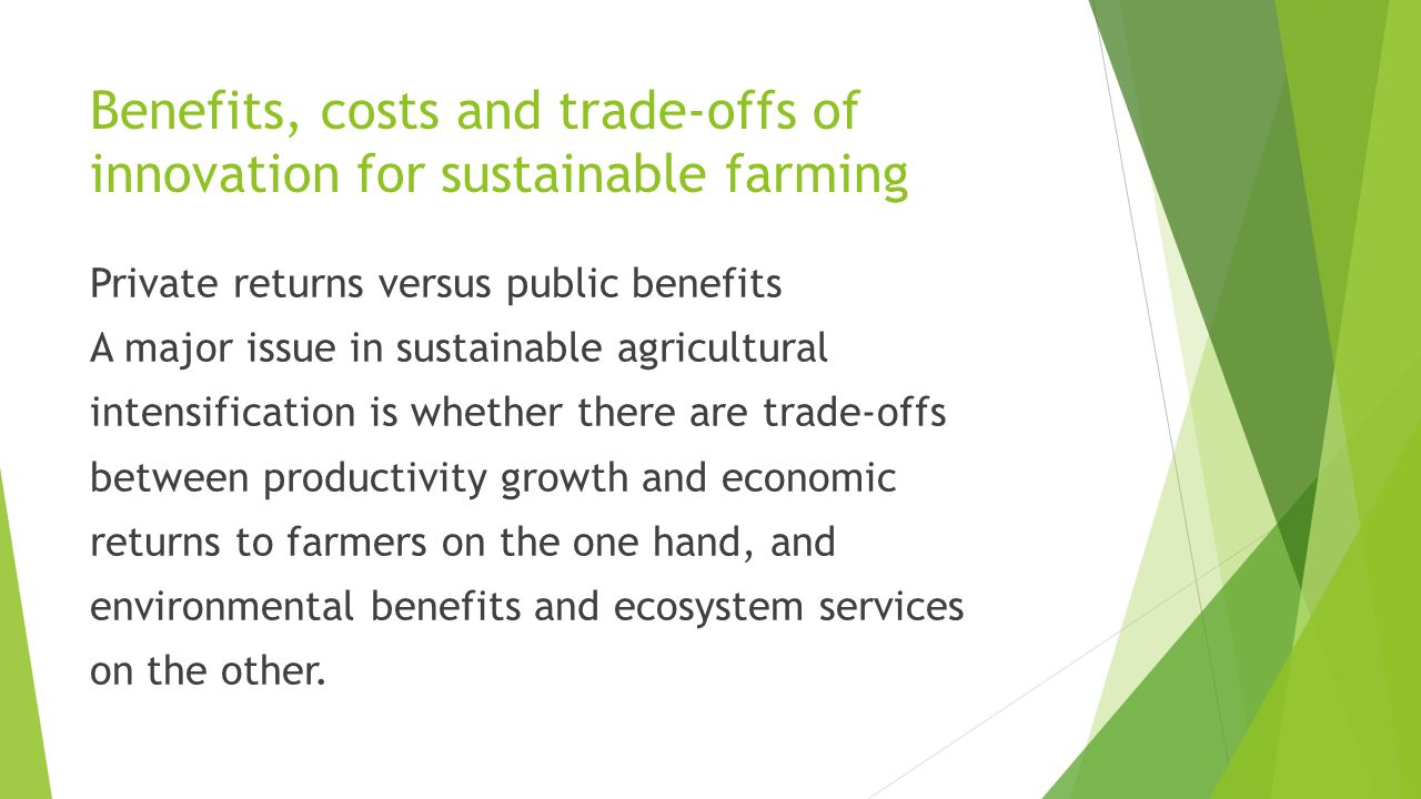 Benefits, costs and trade-offs of innovation for sustainable farming