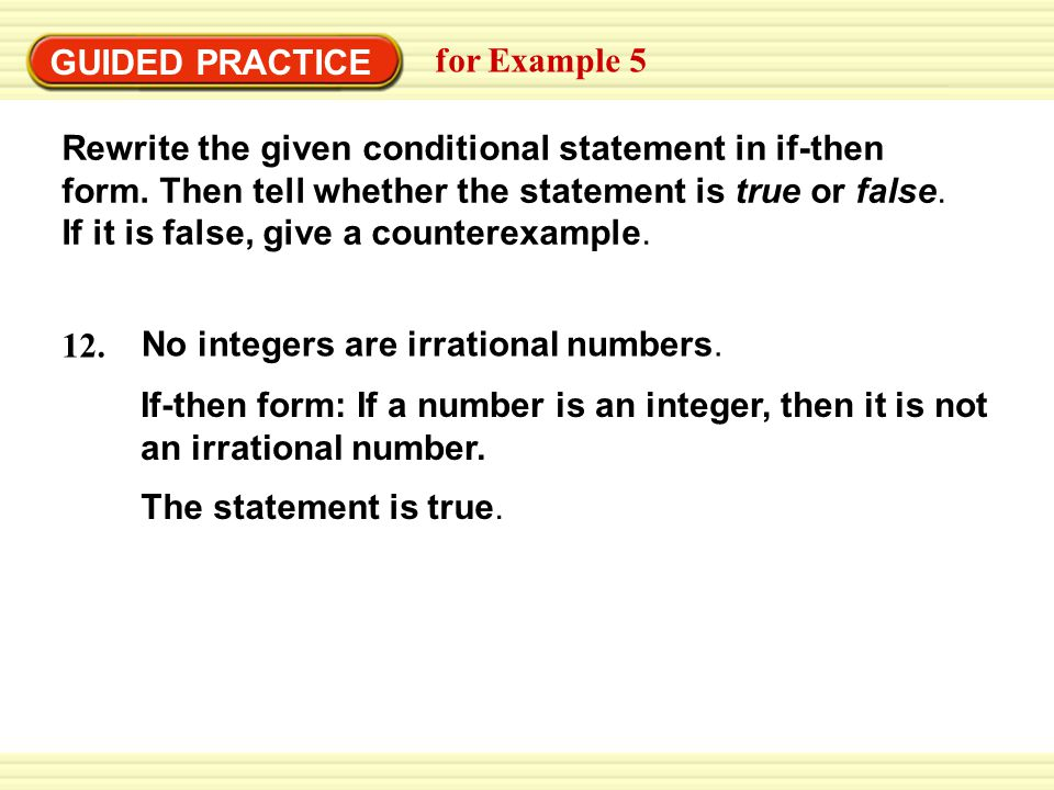 EXAMPLE 5 Rewrite a conditional statement in if-then form - ppt ...