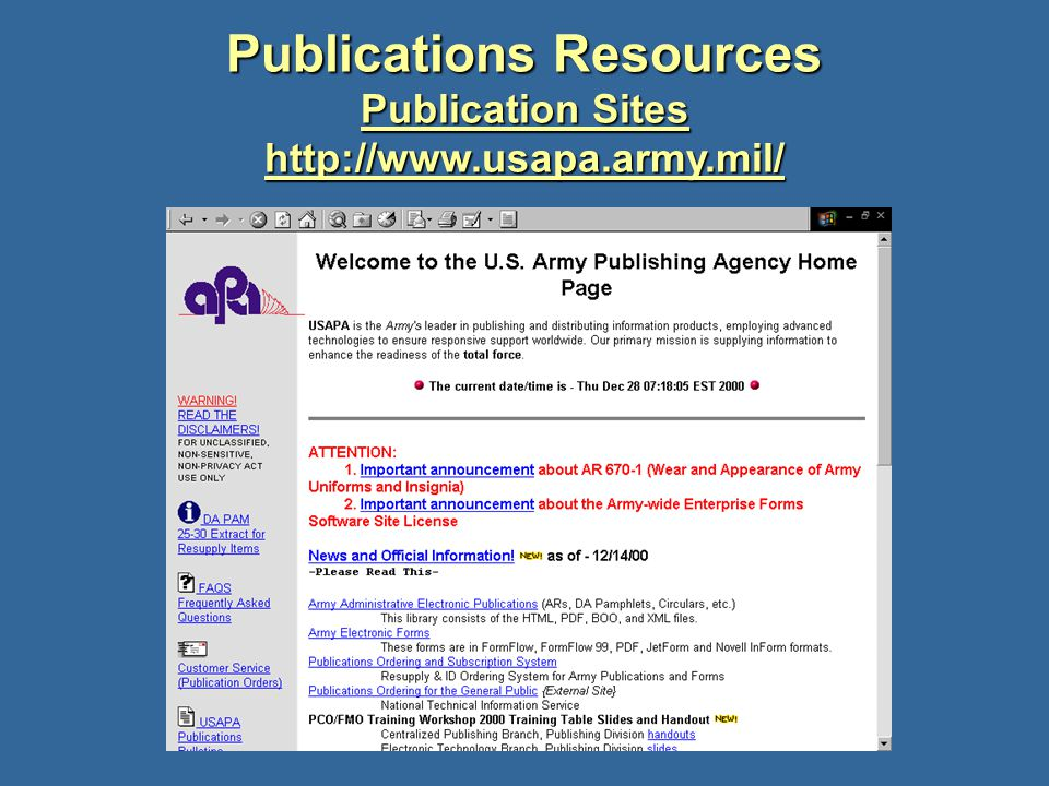 Publications Resources Publication Sites http://www.usapa.army.mil/