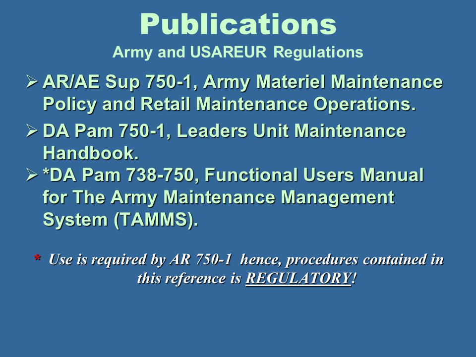 Publications Army and USAREUR Regulations
