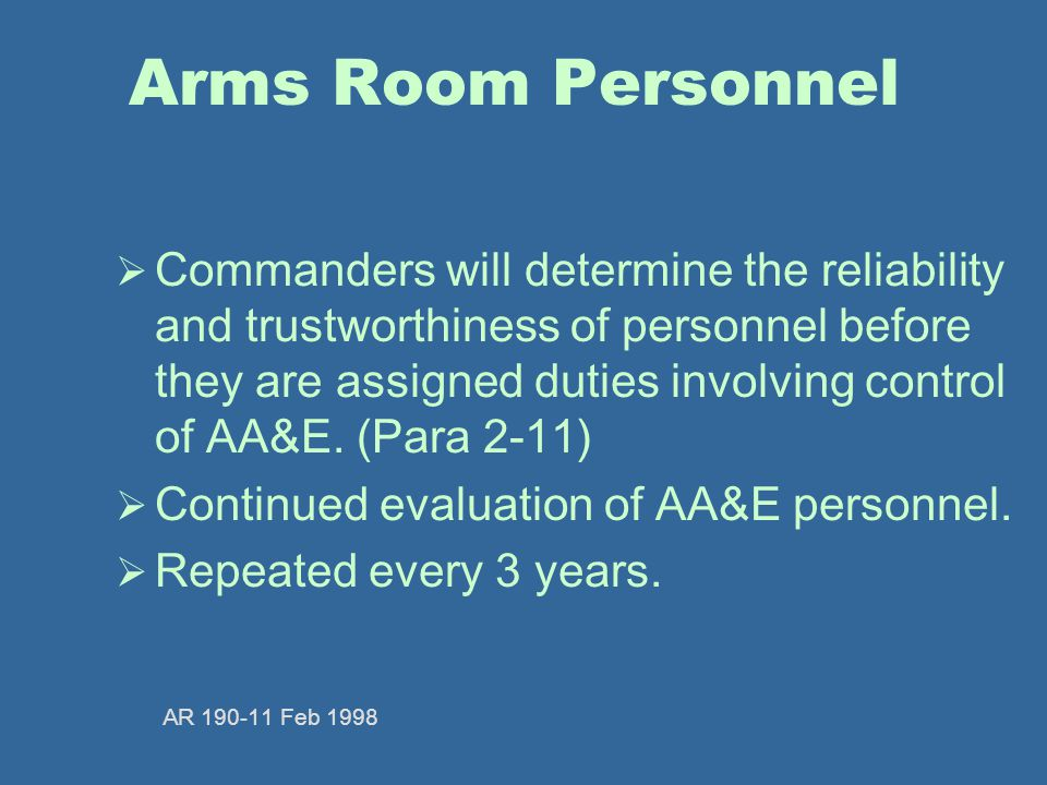 Arms Room Personnel