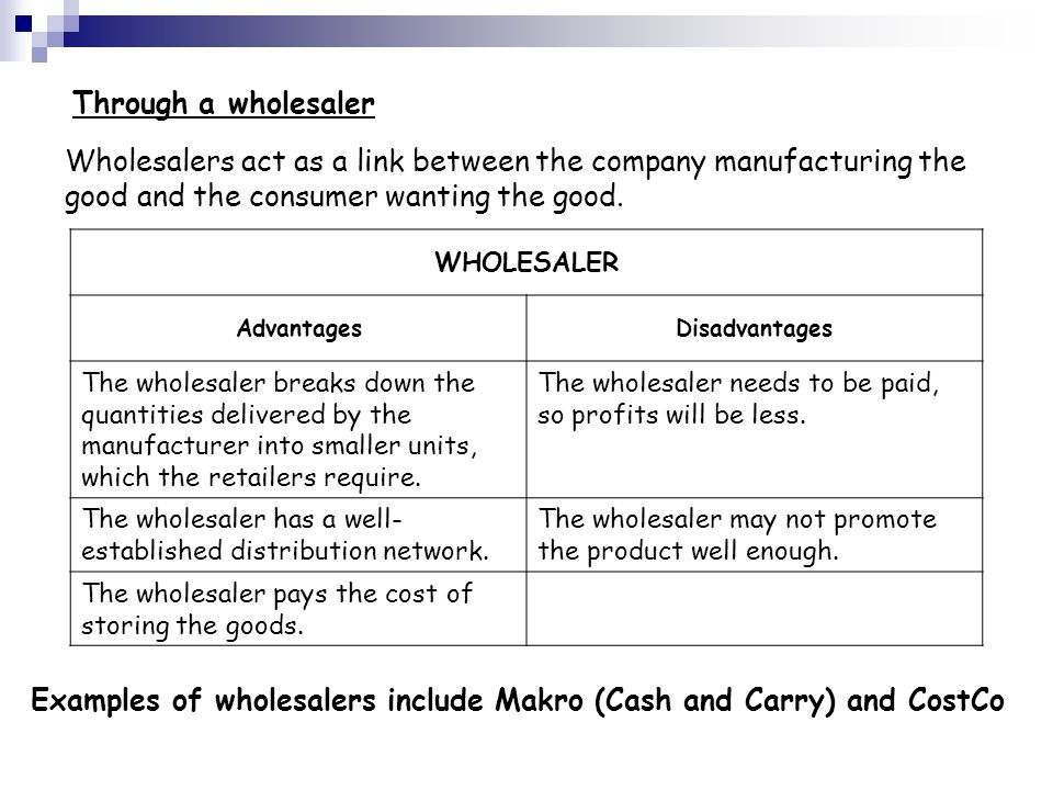 advantages and disadvantages of distribution channels Advantages of indirect distribution channel high cost of distribution are lowered wbc is relieved of the heavy workload vertical & horizontal channel conflict conflicts at some point occur on the channels of distribution or the members working on the same level.
