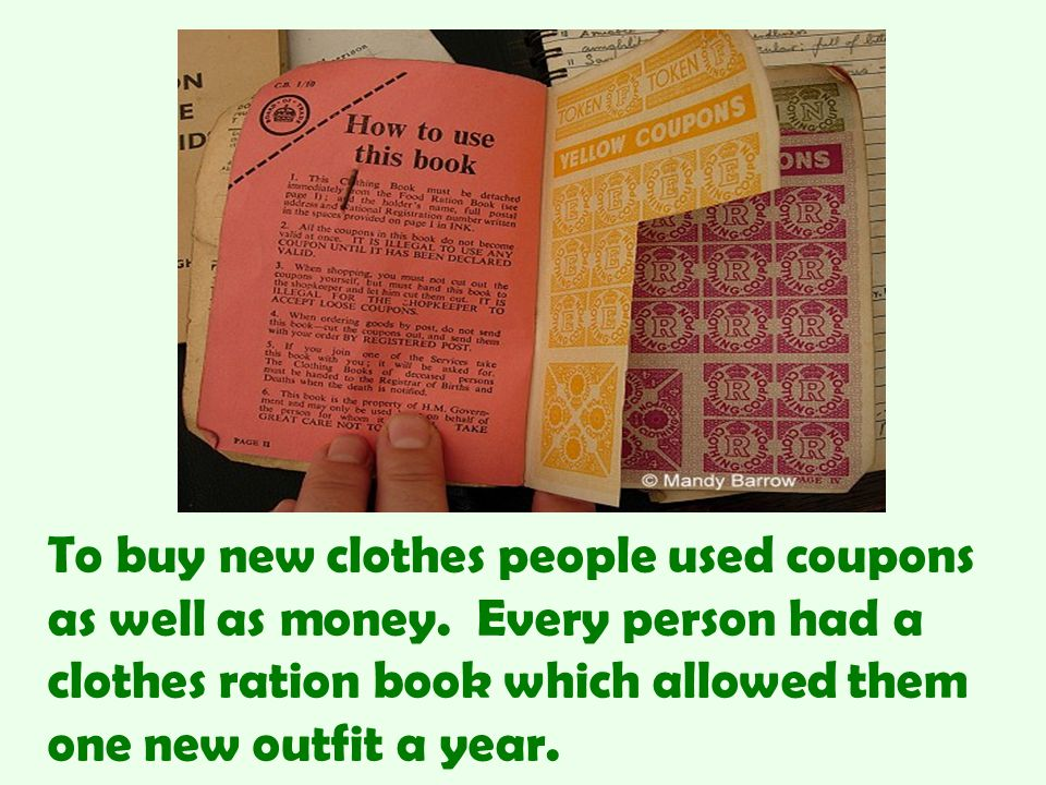 To buy new clothes people used coupons as well as money