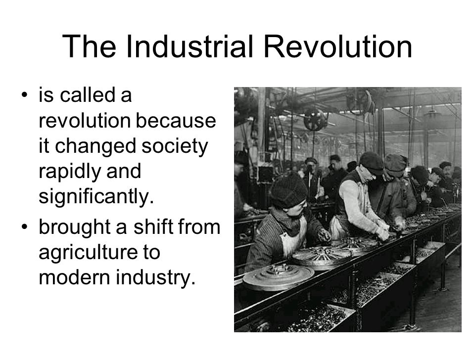 the changes brought by the industrial and agricultural revolution The agricultural revolution discussed earlier resulted in increased food  production and  this cotton production soared as new inventions made textile  production  a way to refine iron,discovered two methods that changed the  industry.