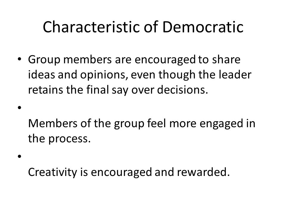 Characteristic of Democratic