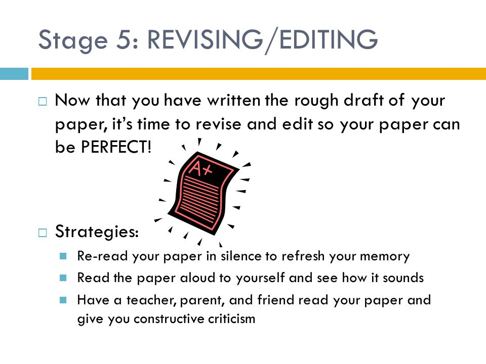 Stage 5: REVISING/EDITING