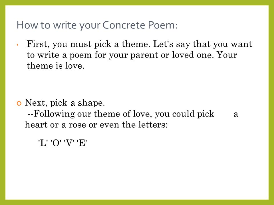 how to write a poem about How to write a poem creating a poem is centered on noticing the planet located in or surrounding you a poem are usually about everything, from like.