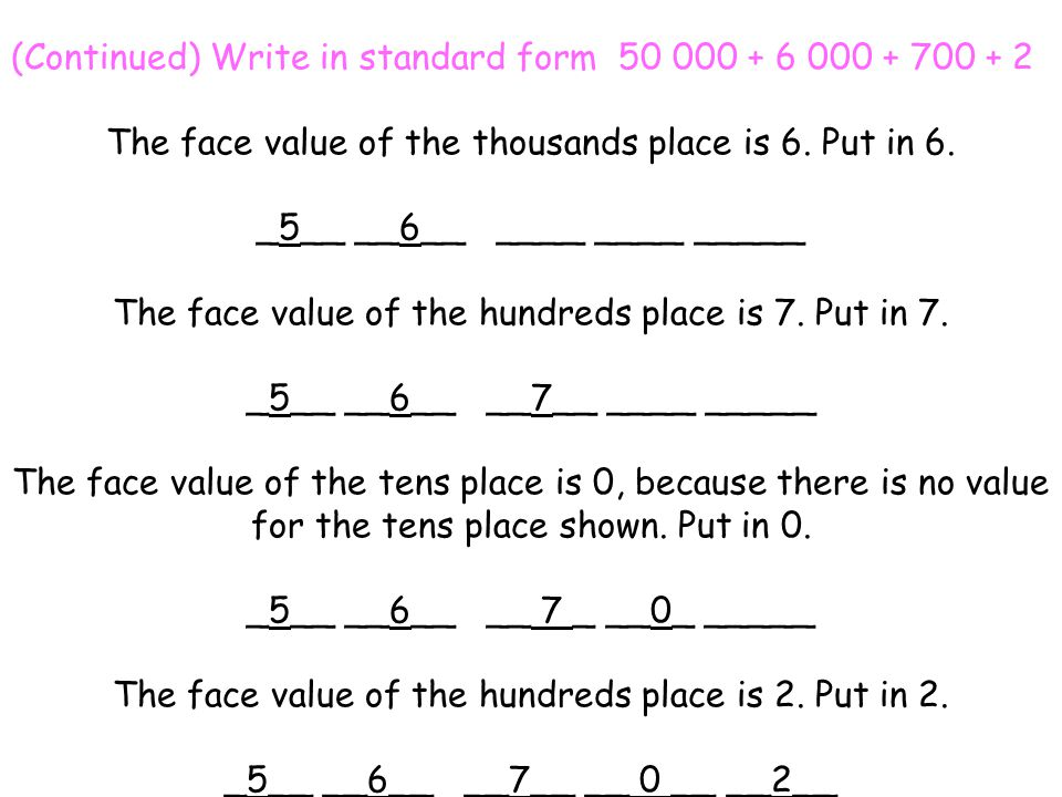 (Continued) Write in standard form 50 000 + 6 000 + 700 + 2