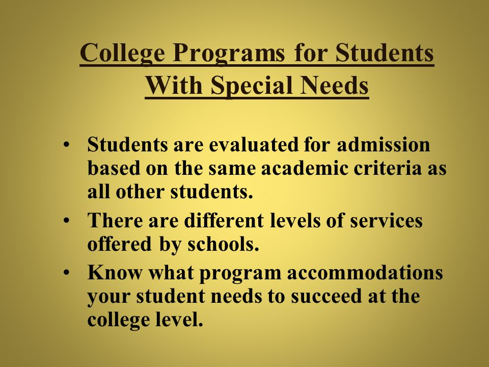 College Programs for Students With Special Needs