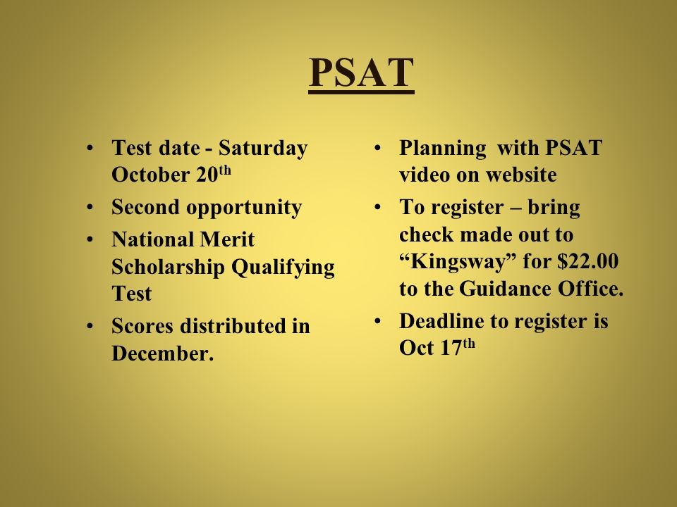 PSAT Test date - Saturday October 20th Second opportunity