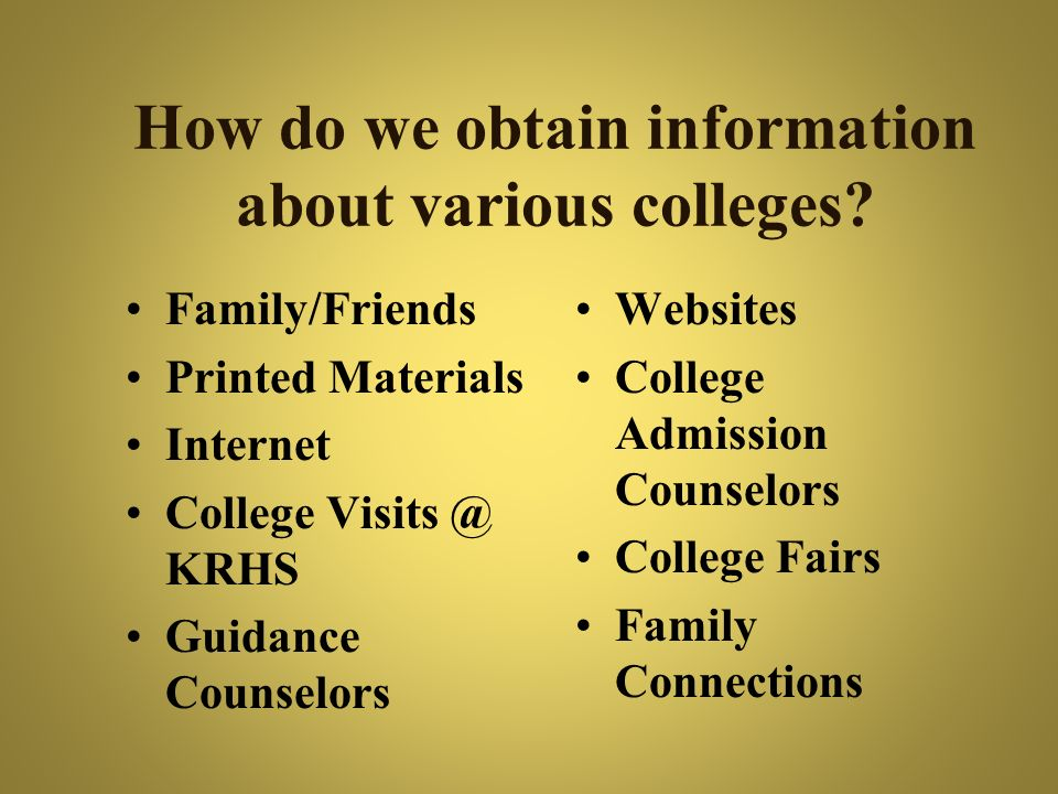 How do we obtain information about various colleges