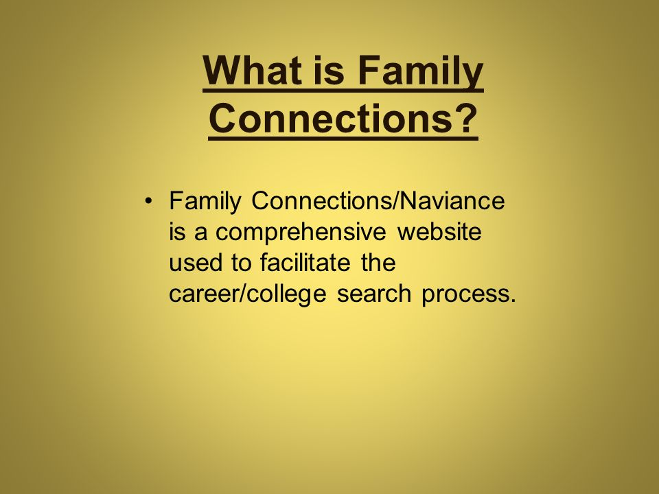 What is Family Connections