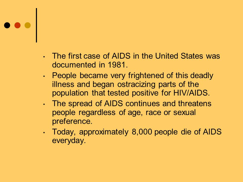 The first case of AIDS in the United States was documented in 1981.