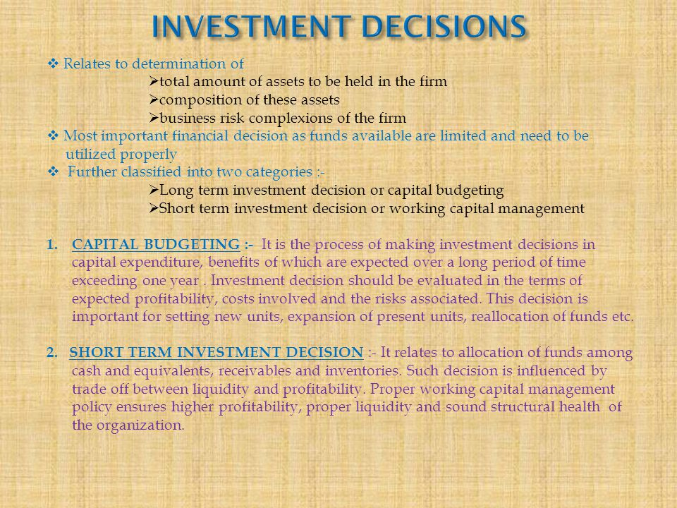 INVESTMENT DECISIONS Relates to determination of