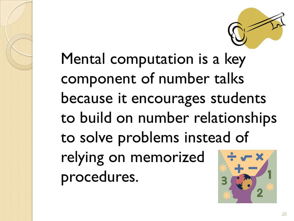 Mental computation is a key component of number talks because it encourages students to build on number relationships to solve problems instead of relying on memorized procedures.