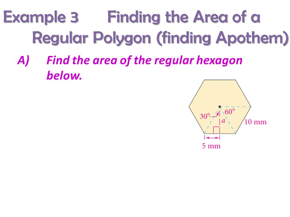 Section 7 –5 Areas of Regular Polygons - ppt download