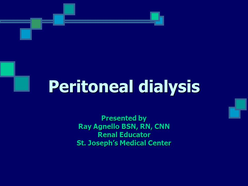 Certification Review Course Peritoneal Dialysis Ppt Download