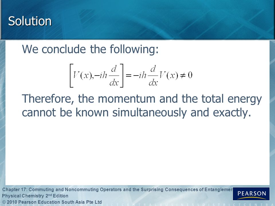 Solution We conclude the following: