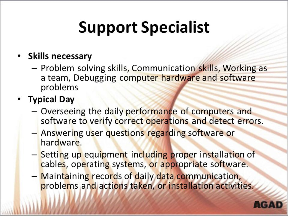Support Specialist Skills necessary