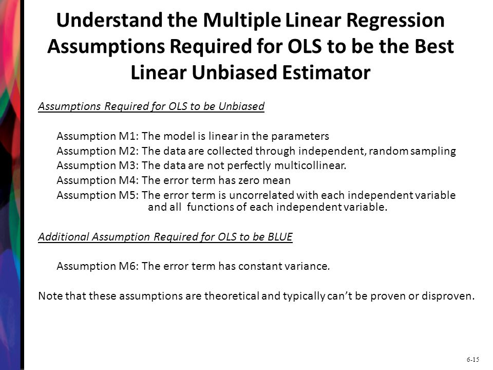 regression assumption Multiple regression: assumptions regression assumptions clarify the conditions under which multiple regression works well, id ll ith bi d d ideally with unbiased and.