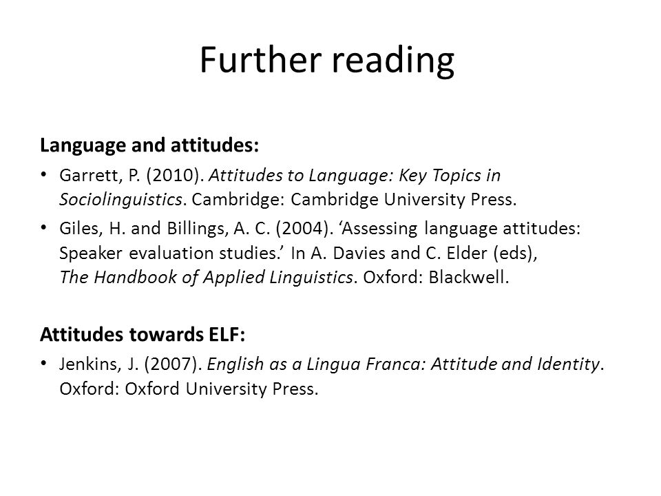 attitudes to language The conversation follows a loose structure based on eliciting opinions about  accents, dialects, the words we use and people's attitude to language the five.