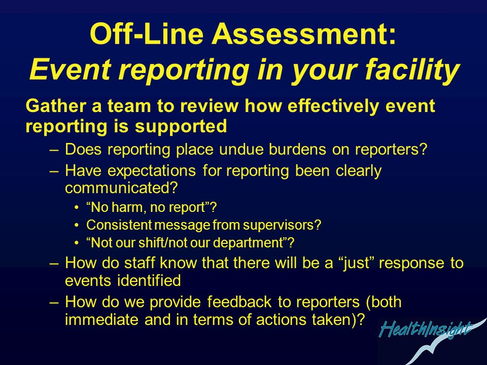 Off-Line Assessment: Event reporting in your facility