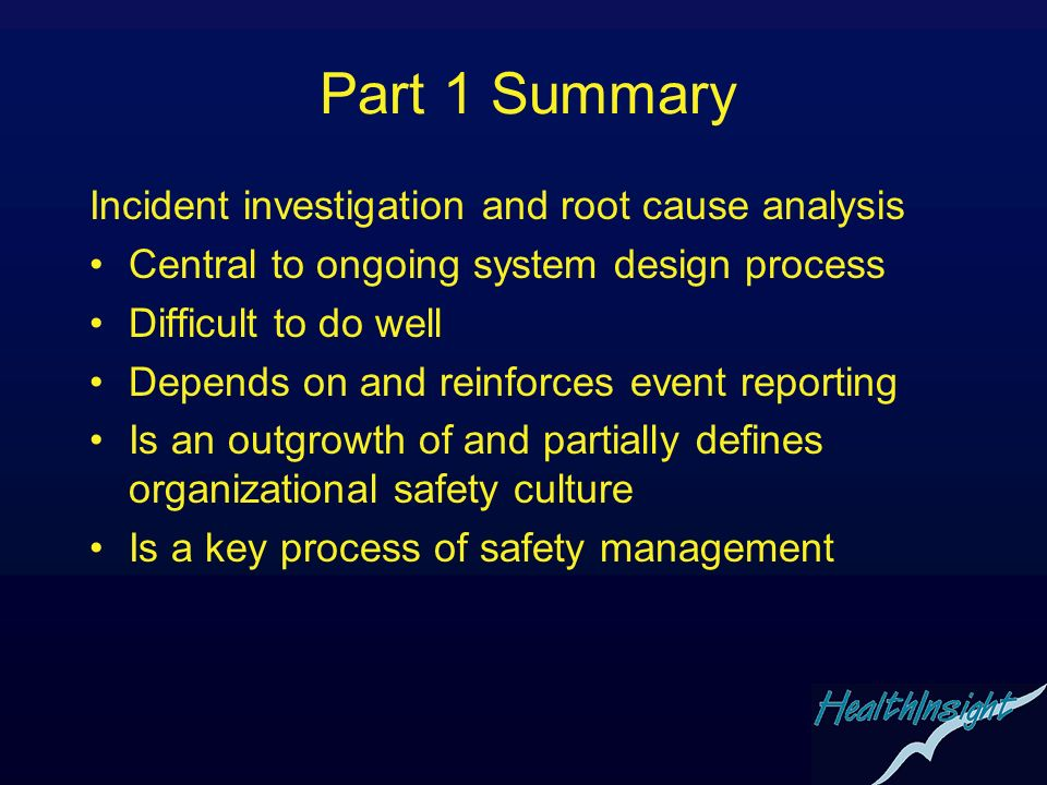 Part 1 Summary Incident investigation and root cause analysis