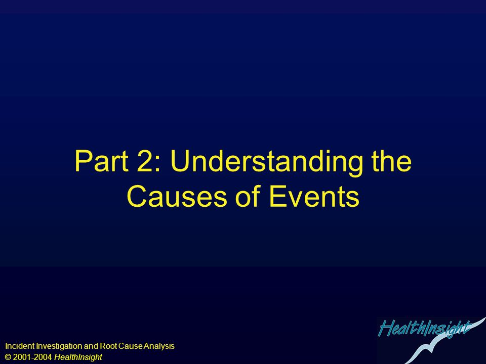 Part 2: Understanding the Causes of Events