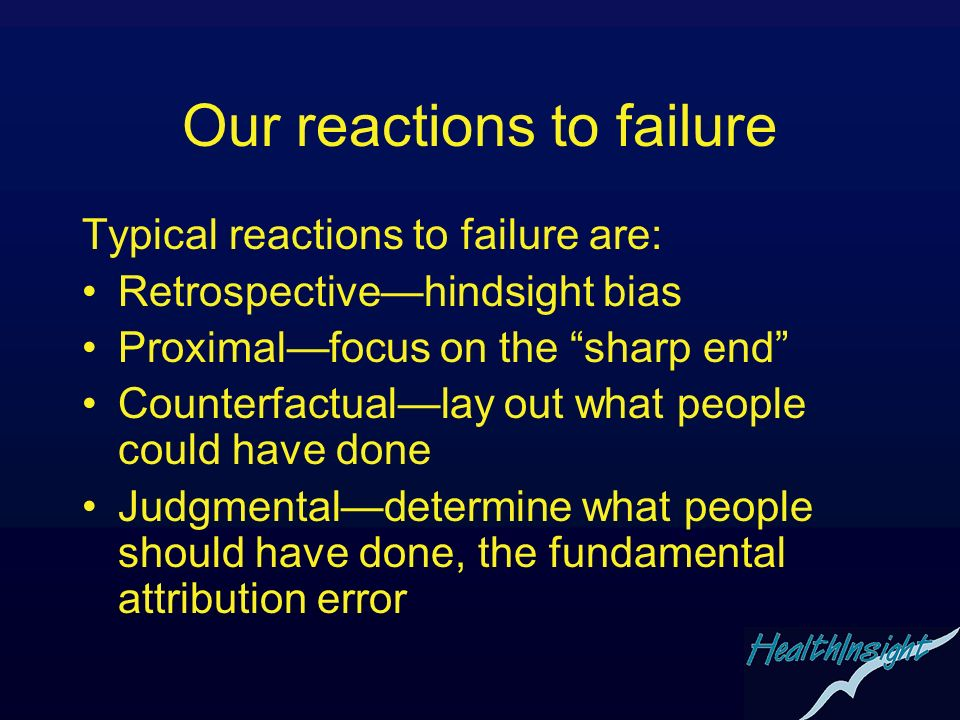 Our reactions to failure