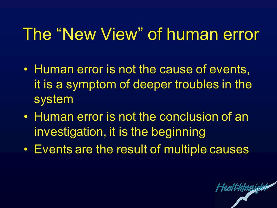 The New View of human error