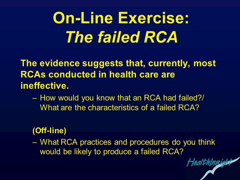 On-Line Exercise: The failed RCA