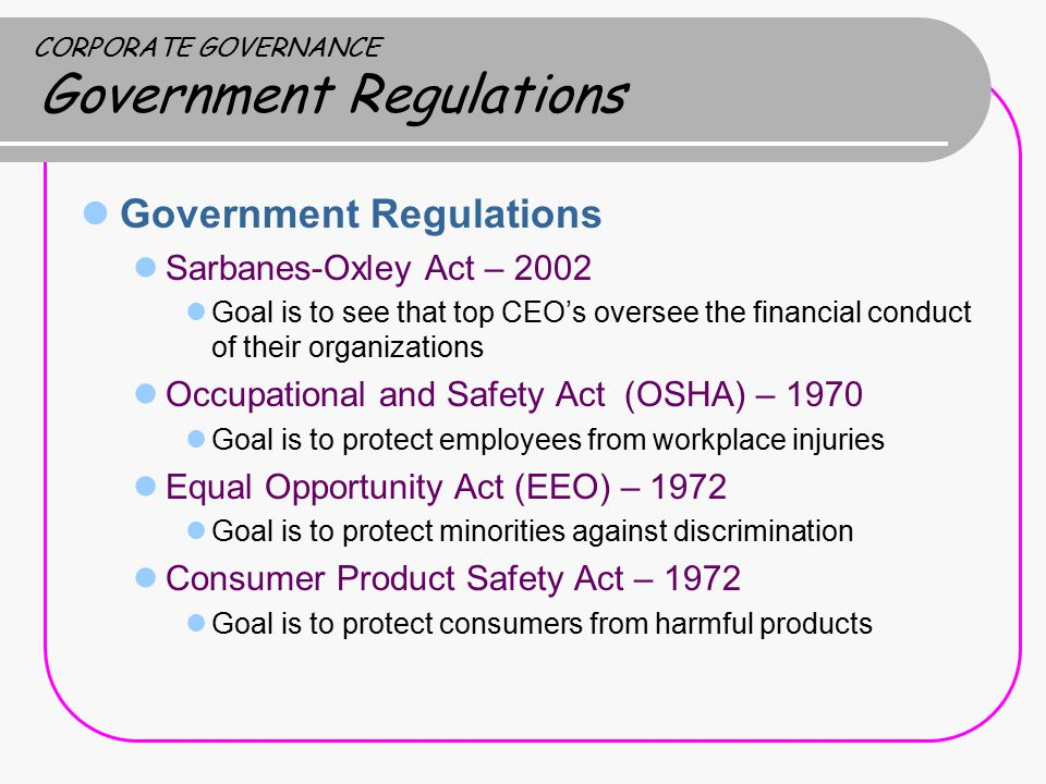 CORPORATE GOVERNANCE Government Regulations