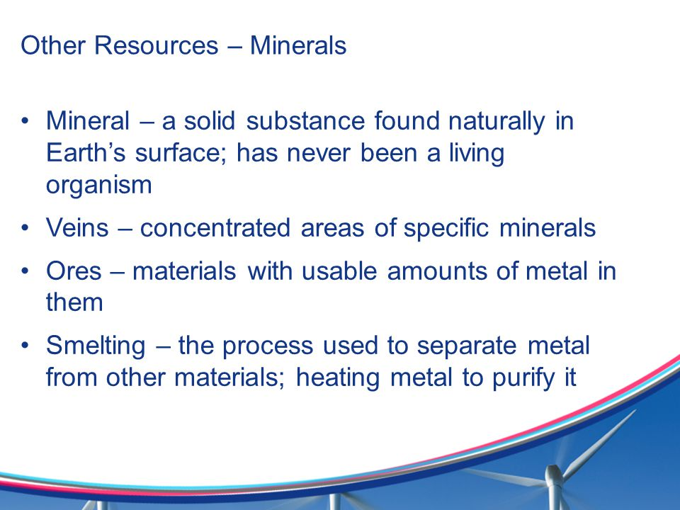 Other Resources – Minerals