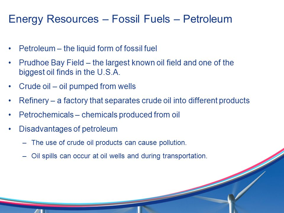 Energy Resources – Fossil Fuels – Petroleum