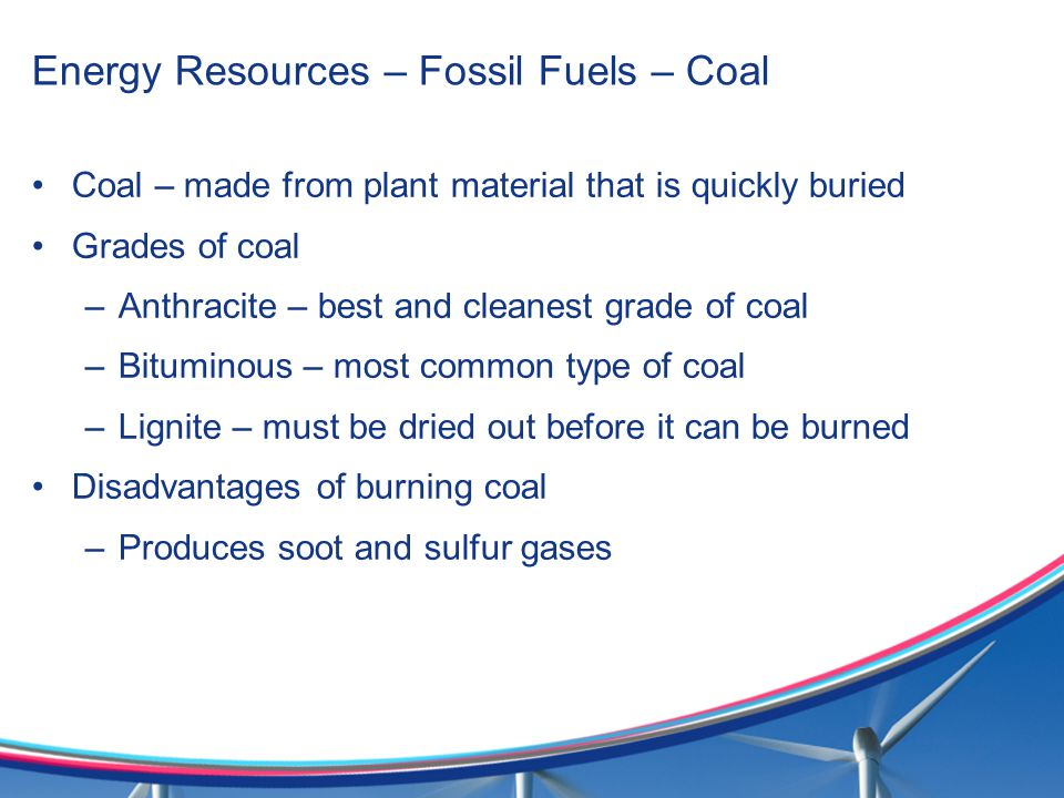Energy Resources – Fossil Fuels – Coal