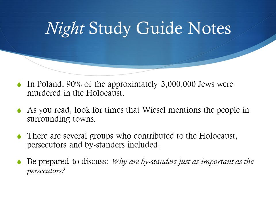 Night Study Guide - Jericho Public Schools