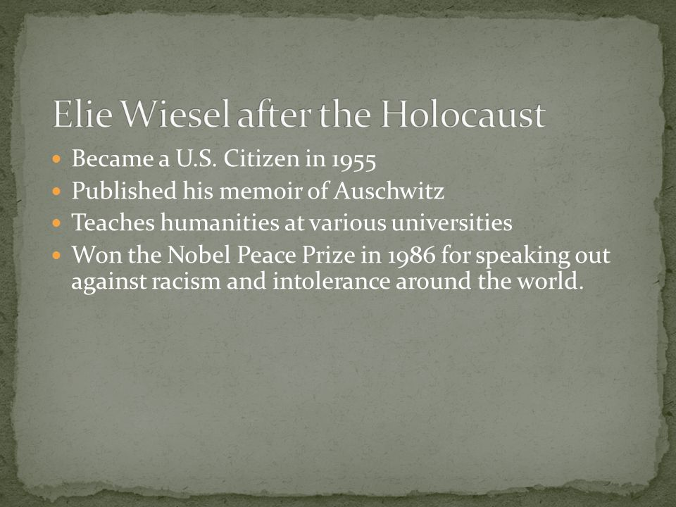 speaking out against silence in night by elie wiesel Night is a work by elie wiesel, published in english in 1960 the book is about  his experience  an alert sounds, the camp lights go out, and eliezer,  exhausted, follows the crowd to the barracks, leaving his father behind  of  jewish children, who suffered more than jesus did on his cross and we do not  speak about it.