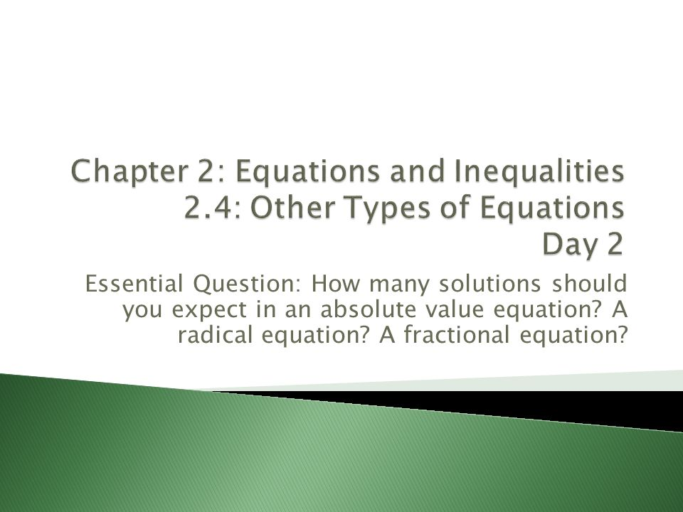 Chapter 2: Equations and Inequalities 2