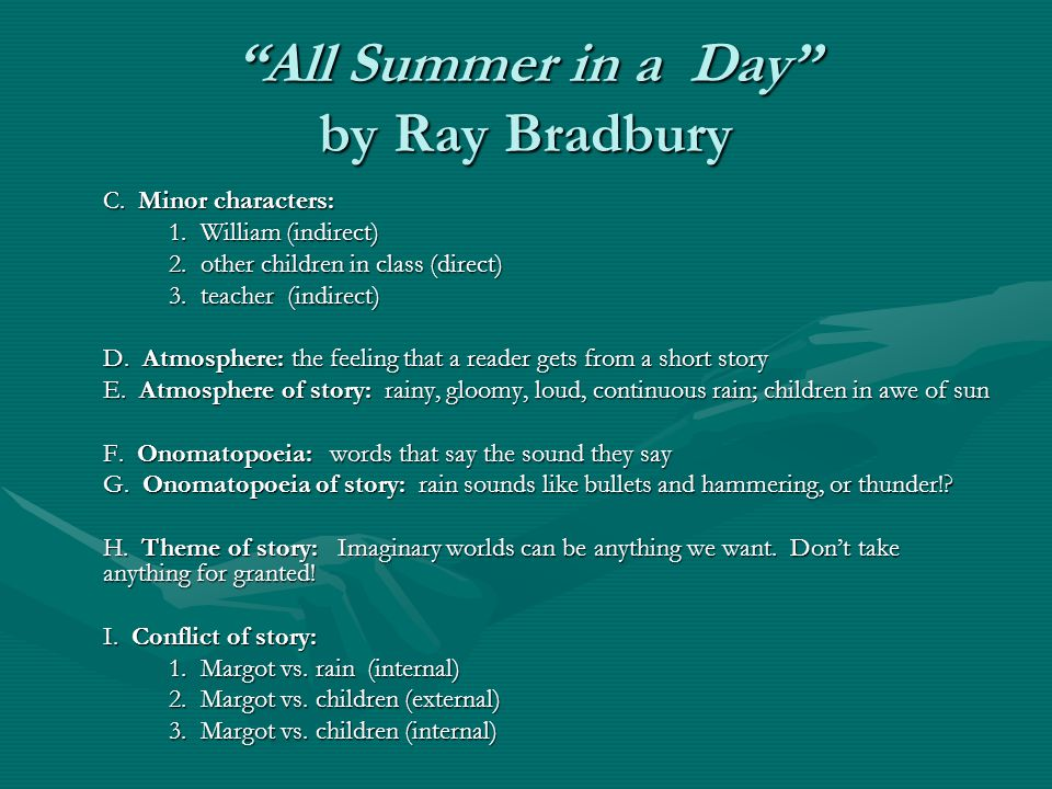ray bradbury story analysis The ray bradbury short story bundle contains multiple resources for all summer in a day and the veldt: two close reading units that include differentiated materials, narrative writing task, and argumentative writing task as well as 36 creative and higher.