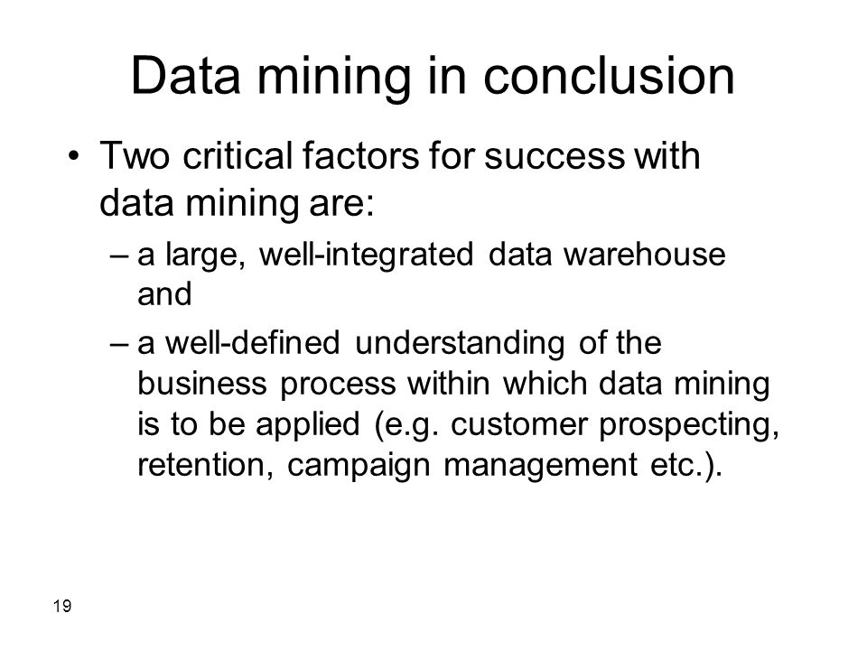 Data mining in conclusion