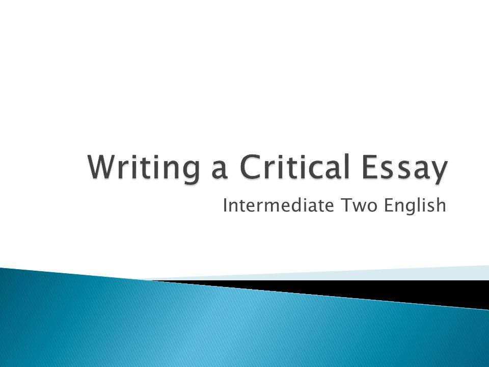 Writing A Critical Essay  Ppt Video Online Download Writing A Critical Essay