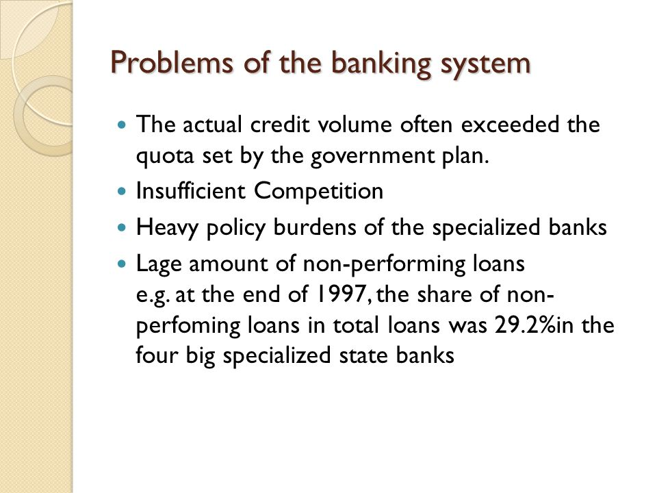 the major problems of banking reform in china First, over three-plus decades of reform, china's officials have consistently shown that once they identified problems, they had the will and skill to fix them.