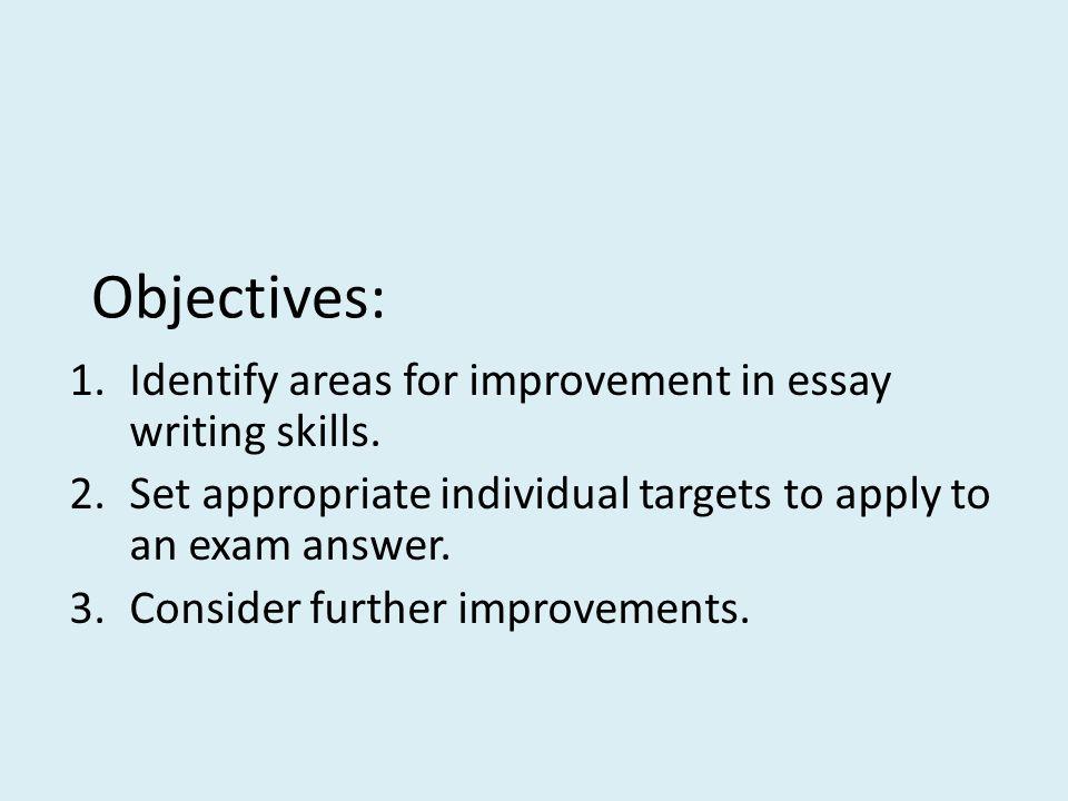 Essay on improvement of your writing skills