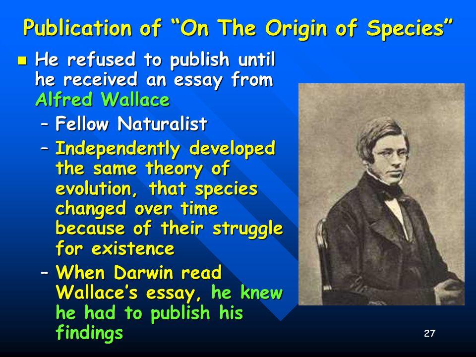 origin of species summary essay Criticisms on the origin of species(1864) collected essays ii [80] 1 ueber die darwin'sche schöpfungstheorie ein vortrag, von a kölliker leipzig, 1864.