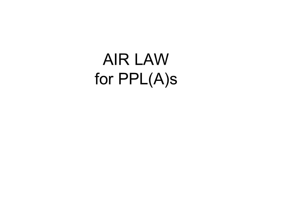 AIR LAW for PPL(A)s