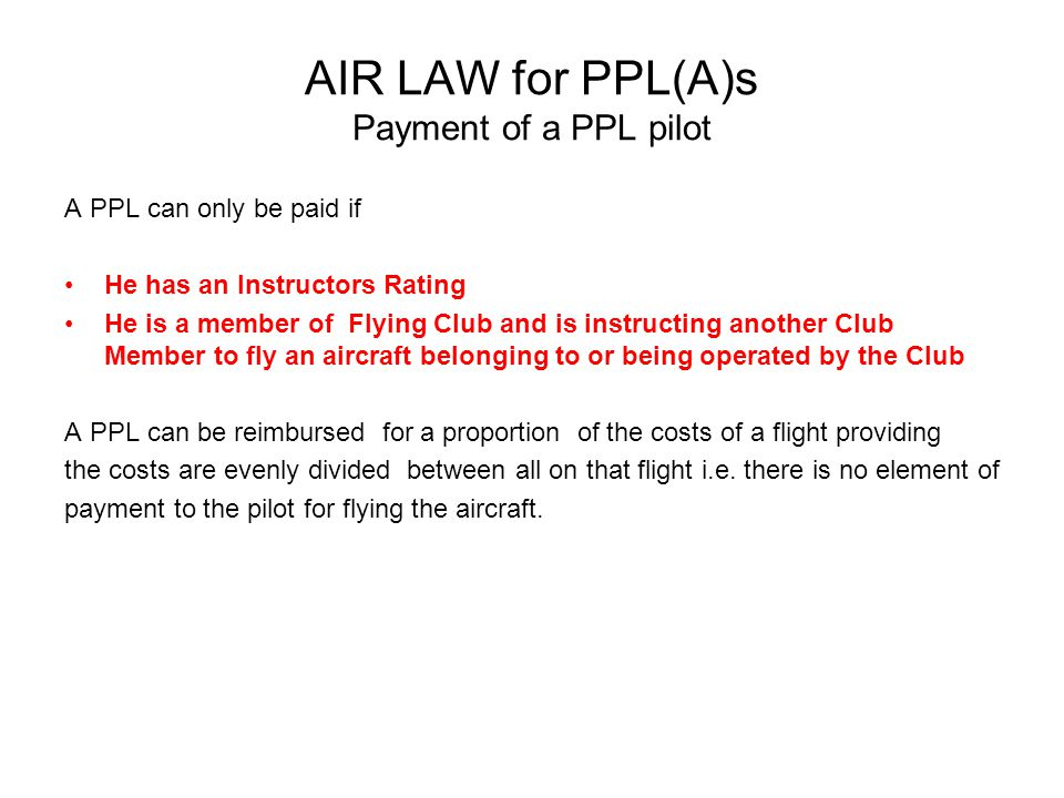 AIR LAW for PPL(A)s Payment of a PPL pilot