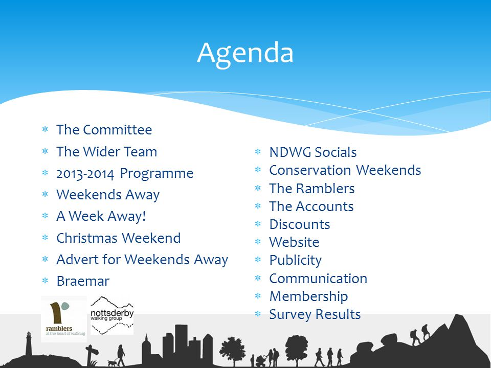 Agenda The Committee The Wider Team Programme Weekends Away