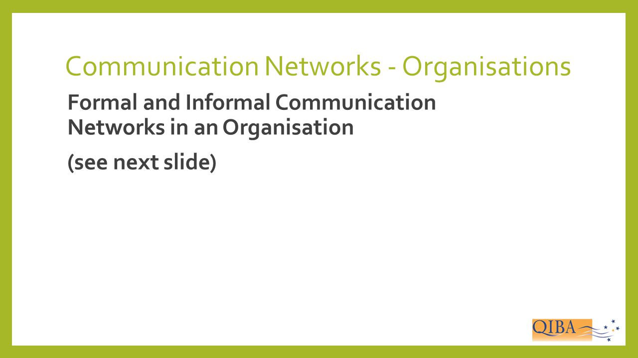 Communication Networks - Organisations