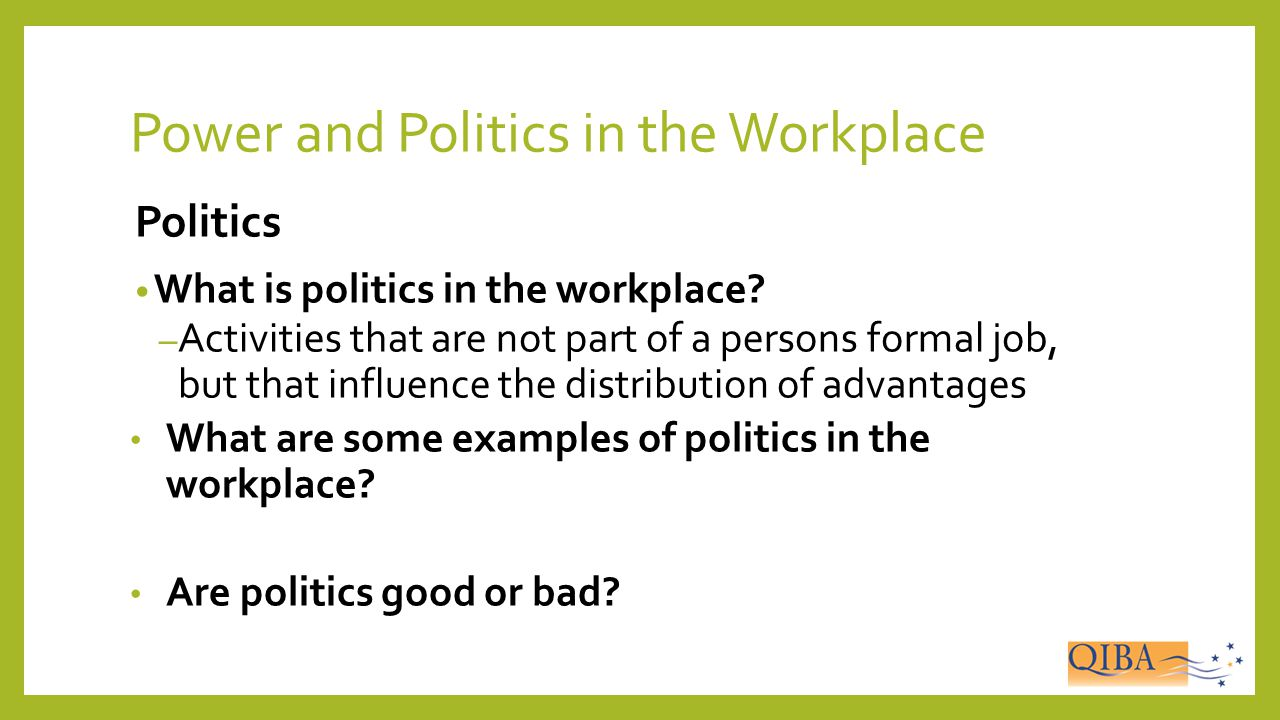Power and Politics in the Workplace